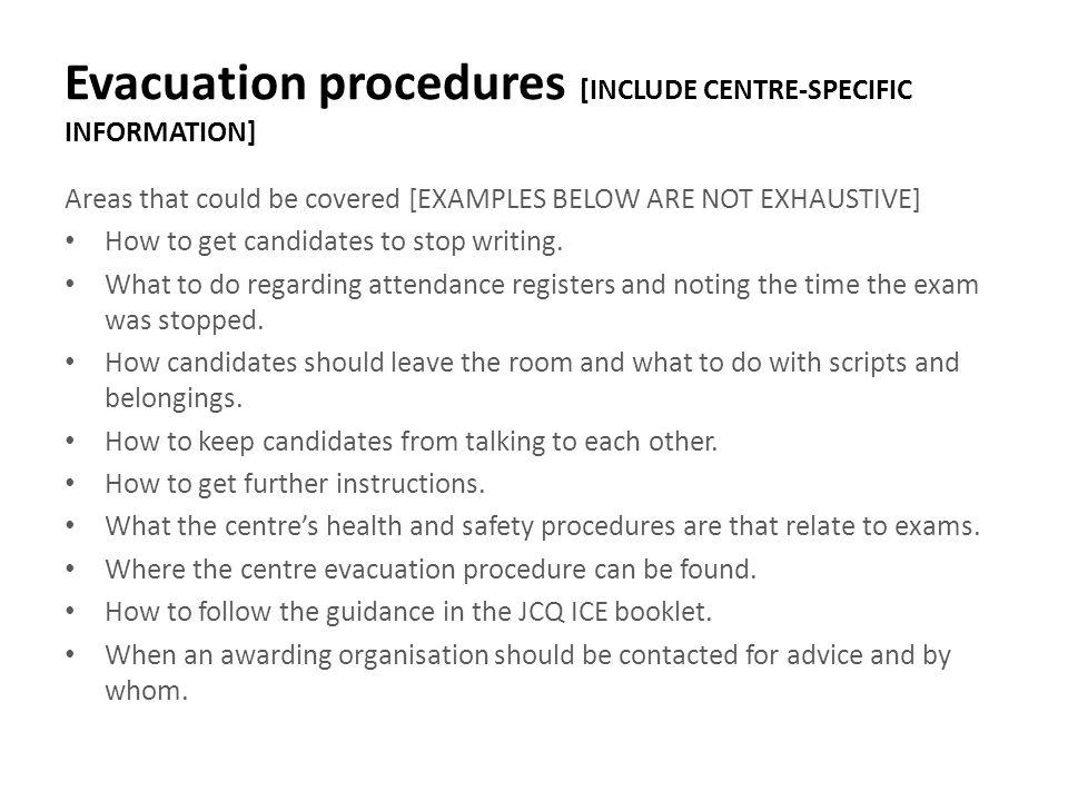 Evacuation procedures [INCLUDE CENTRE-SPECIFIC INFORMATION]